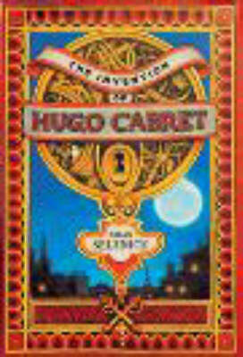 The Invention of Hugo Cabret: A Novel in Words and Pictures by Brian Selznick