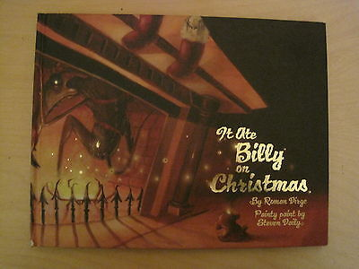 IT ATE BILLY ON CHRISTMAS by DIRGE & DAILY. HARDBACK COLOR PAINTED GRAPHIC NOVEL