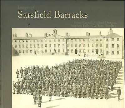 Images of Sarsfield Barracks NEW Paperback 1st edition Irish Local History