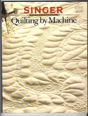 SINGER Quilting By Machine, Sewing Reference Library 1990