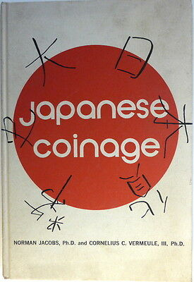 Japanese Coinage By Norman Jacobs & Cornelius Vermeule