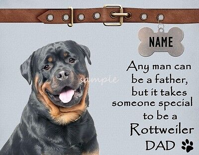 ROTTWEILER Dad It Takes Someone Special Magnet