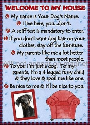 DOBERMAN Magnet Welcome to my House PERSONALIZED with Your Dog's Name