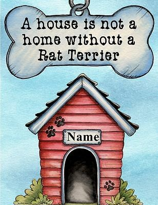 RAT TERRIER Dog Magnet A House is Not a Home PERSONALIZED With YOUR Dog's Name