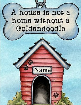 GOLDENDOODLE Dog Magnet A House is Not a Home PERSONALIZED With YOUR Dog's Name
