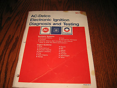 AC Delco GM Service Manual SD-117 Electronic Ignition Diagnosis and Testing 1982