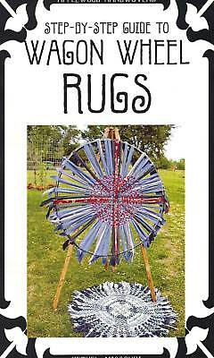 WAGON WHEEL RUGS: weave a rag rug from fabric strips