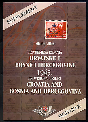 M. Vilfan: Supplement 1945 Provisional Issues Croatia And Bosnia And Herzegovina
