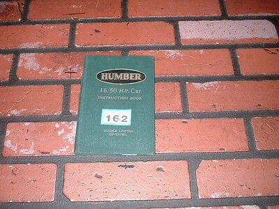 Genuine Humber 16/50 H.p. Car Owners Instruction Handbook