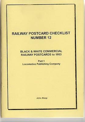 Locomotive Pubg B&W Commercial Railway Postcards to 1953 Checklist - Alsop No.12