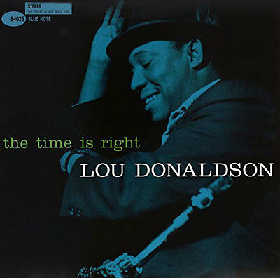 Lou Donaldson - Time Is Right [Vinyl LP] (LP NEU!!!) 753088402579