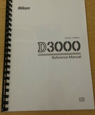 Nikon D3000  Camera Fully Printed User Guide Instruction Manual 216 Pages A5