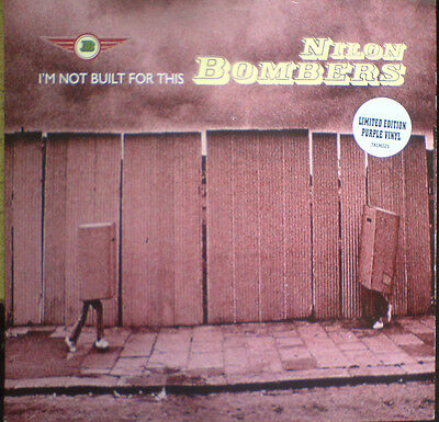 Nilon Bombers-I,m Not Built For This,1996,  7 inch single,limited purple vinyl