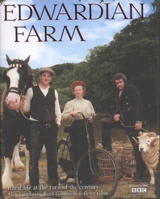 Edwardian farm: rural life at the turn of the century by Ruth Goodman (Hardback)