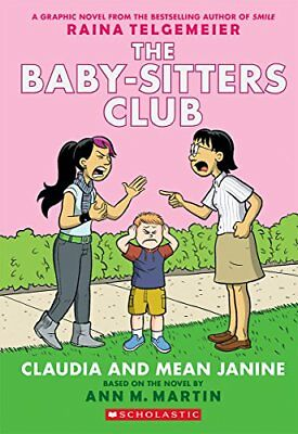 The Baby-Sitters Club Graphix: Claudia and Mean Janine 4-M. Martin Ann