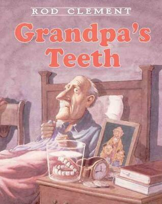 Grandpa's Teeth by Rod Clement Hardcover Book (English)