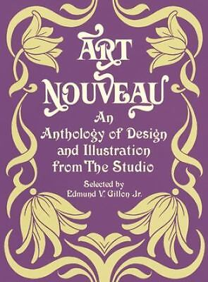 """Art Nouveau: An Anthology of Design and Illustration from """"The Studio"""" Dover Pi"""