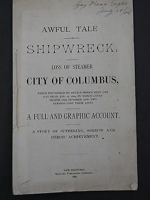 1884 - Awful Tale Of Shipwreck Loss Of Steamer City Of Columbus
