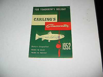 1952 Carling's Conservation 16 Page Booklet With Ontario Fishing Regulations