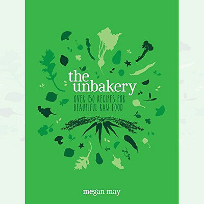 Megan May  The Unbakery New Hardcover