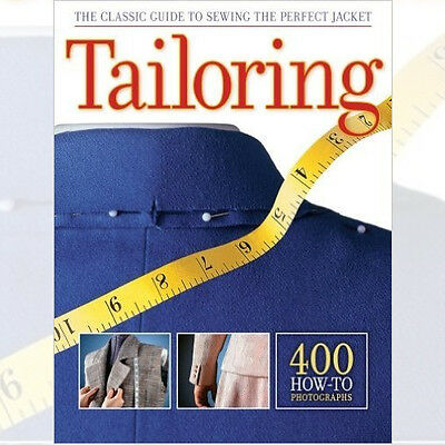 Tailoring: Classic Guide to Sewing the Perfect Jacket Updated Book New Paperback
