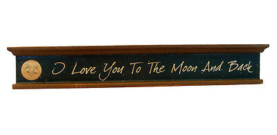 LOVE you MOON and BACK Wooden Sign Primitive Folk ART