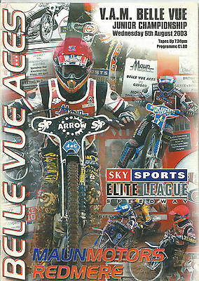 2003 BELLE VUE JUNIOR CHAMPIONSHIP 6th AUGUST ( GOOD CONDITION )