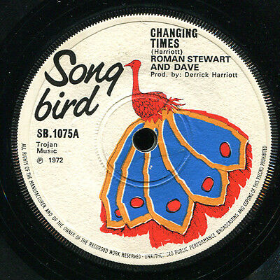 "Roman Stewart & Dave - Changing Times UK Song Bird 7"" Listen!"