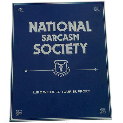 Humorous Tin Metal National Sarcasm Society Sign Funny Bar Humor Pub Wall Decor