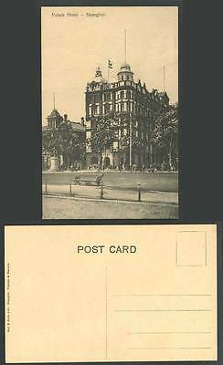 China Old Postcard PALACE HOTEL Shanghai, Statue Monument Memorial, Flag, Street