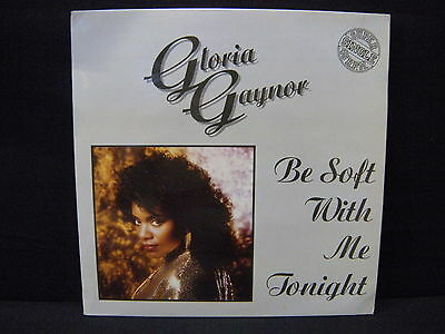 Gloria Gaynor – Be Soft With Me Tonight ' 12'' MINT SPAIN 1987