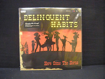 Delinquent Habits ‎– Here Come The Horns ' 2 X LP MINT & SEALED