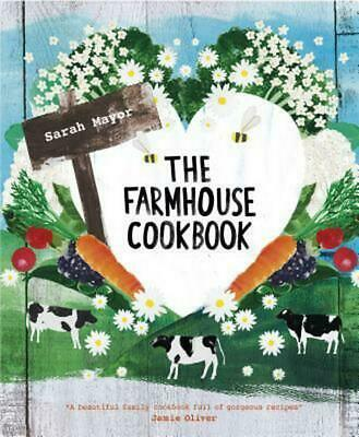 The Farmhouse Cookbook by Sarah Mayor Hardcover Book (English)