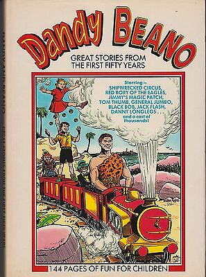 DANDY & BEANO = GREAT STORIES FROM THE FIRST FIFTY YEARS = 1st D C THOMSON 1990