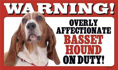 "Warning Overly Affectionate Basset Hound On Duty Wall Sign 5 "" x 8"" Dog Puppy"