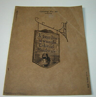 1928 Ye Forge Line Wrought Colonial Hardware Catalog 28