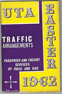 UTA Booklet: Traffic Arrangements - Services by Road and Rail Easter 1962