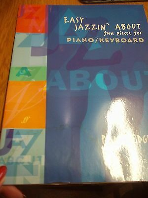 Sheet Music Piano And Keyboard Easy Jazzin About Fun Pieces  Pam Wedgewood