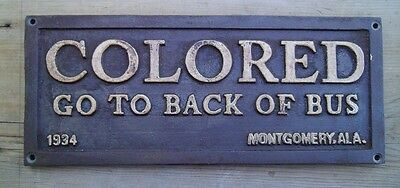 Black Segregation Sign COLORED GO TO BACK OF BUS -  Cast Iron