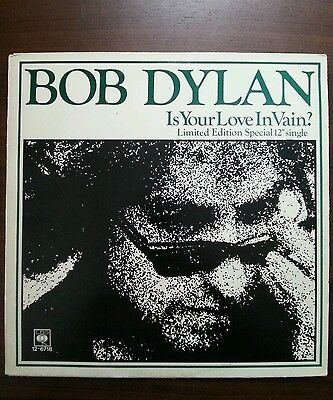 """BOB DYLAN IS YOUR LOVE IN VAIN ? LIMITED EDITION 12"""" SINGLE nr mint"""