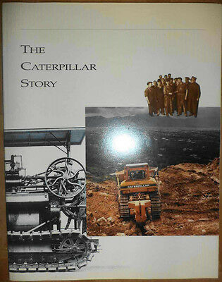 The Caterpillar Story World Cat Construction Agriculture Tractors History Photos