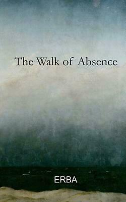 The Walk of Absence by Erba Paperback Book (English)