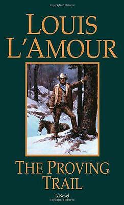 The Proving Trail, Louis L'Amour   Paperback Book   9780553253047   NEW
