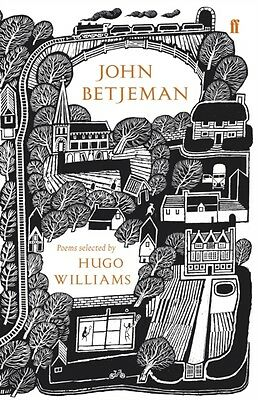 John Betjeman: Poems Selected by Hugo Williams (Faber 80th Anniversary Edition).