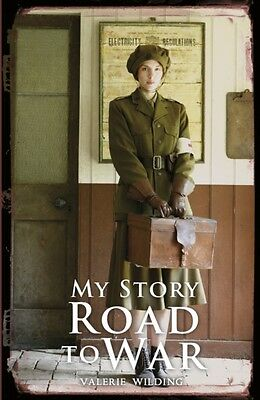 Road to War (My Story) (Paperback), Wilding, Valerie, 9781407156613