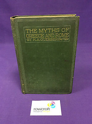 The Myths of Greece & Rome by H. A. Guerber (1919)