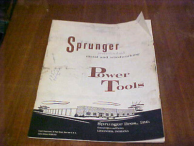 Vintage Original Industrial Tools Catalog Sprunger Bros. Inc Indiana Power Tools