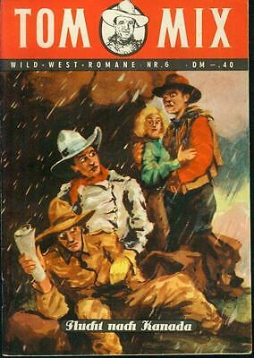 Tom Mix Nr.6 von 1950 - TOP Z1 ORIGINAL WILDWEST ROMANHEFT-RARITÄT