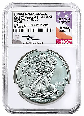 2016-W Burnished Silver Eagle NGC MS70 First Day Issue (Mercanti Label) SKU44295