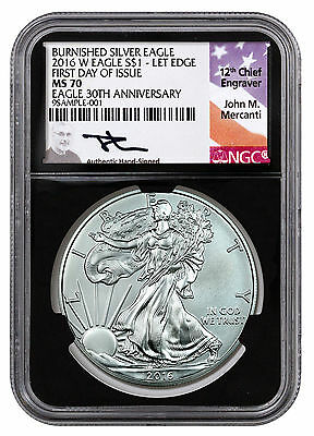 2016-W Burnished Silver Eagle NGC MS70 First Day Issue (Mercanti/Black) SKU44296